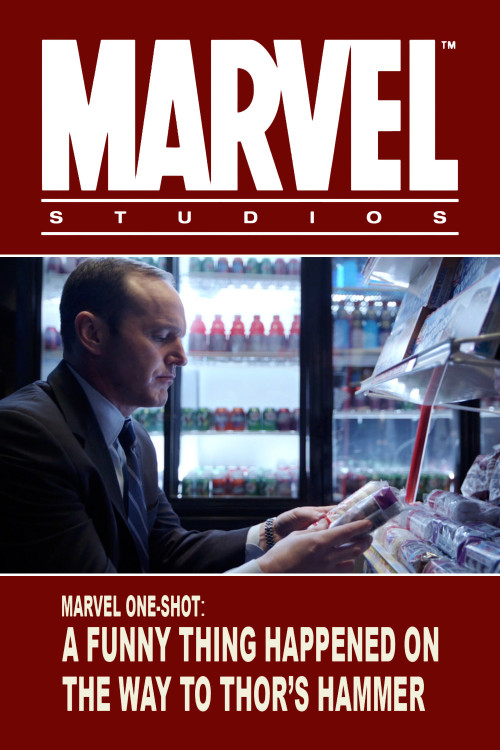 Marvel One Shot-A funny thing happened on the way to Thors hammer