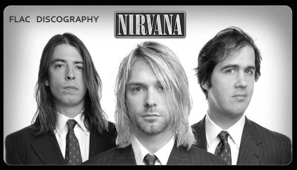 Nirvana – Full Discography / Discografia [12 Albums] (1989-2011) FLAC e DVD
