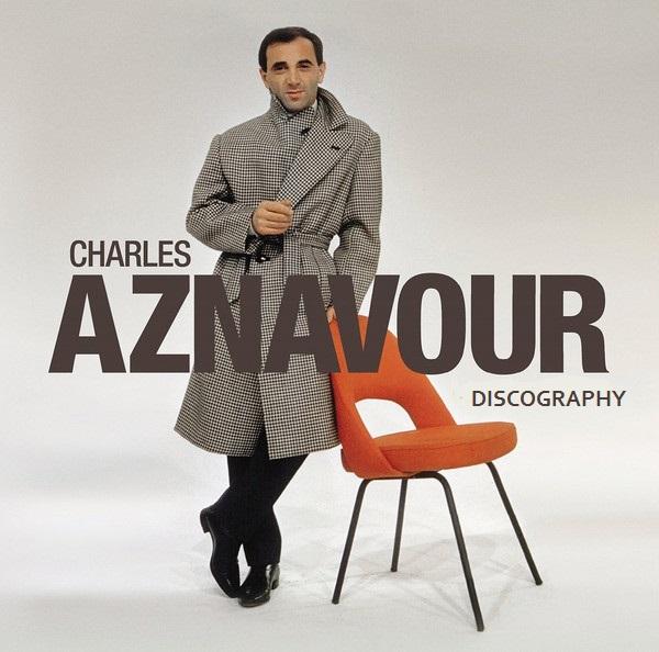 Charles Aznavour - Discography / Discografia (1952-2018) .Mp3 -128/320Kbps