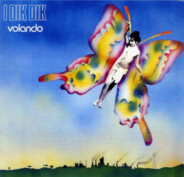 I Dik Dik – Volando [Limited Edition] (1976 / 2003) FLAC